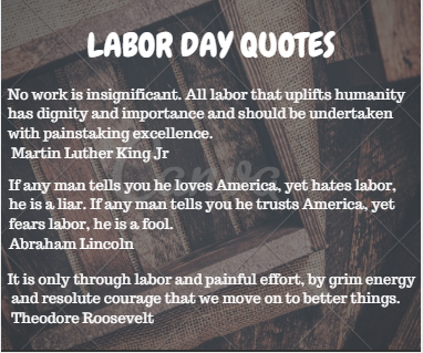 Labor Day Quotes Labor Day Quotes to Remember Labor Day Quotes