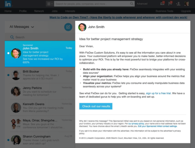 Some LinkedIn advertisements let you send messages directly through InMail